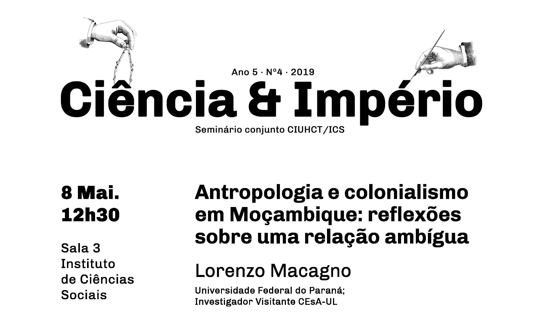 Antropologia e Colonialismo em Moçambique: Lorenzo Macagno no 'Ciência e Império'