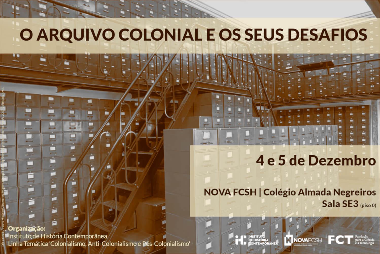 O Arquivo colonial e os seus desafios: colóquio na Nova