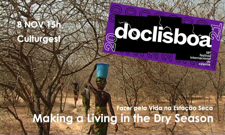 Making a Living in the Dry Season no DocLisboa: 8 novembro