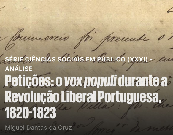 Petições: o vox populi durante a Revolução Liberal Portuguesa, 1820-1823